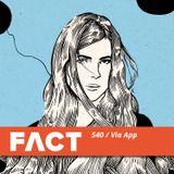 FACT mix 540 - Via App (Mar '16)