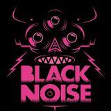 Black Noise August 11' Mix