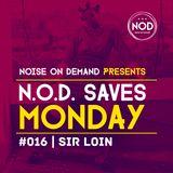 NOD Saves Monday #016 | Dj Sir Loin | #DeepHouse #MinimalHouse