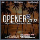 Opener 32 (High Class Deep House Music)