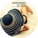 House Session | 10 . 2016 | By James Barbadoro
