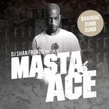 DJ Shan Frenzie - Brainiac Dumb Dumb (The Masta Ace Tape)