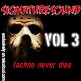 siqnaturesound TECHNO NEVER DIES VOL 3