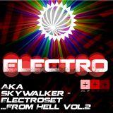 ElectroSet... From Hell Vol.2 (2013) - Aka SkyWalker
