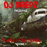 Dj Krepz Presents - A Walk In The Jungle