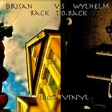 Drisan VS Wylhelm @Limehouse