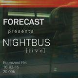Forecast - Nightbus live (10/02/15)