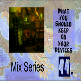 What You Should Keep On Your Devices - Mix Series - No.11 - Balkan Grooves
