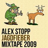 Alex Stopp - Jagdfieber (Mixtape 2009)