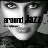 around jazz live dj mix