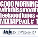 Dj. Deloin // Good Morning Mix vol.1