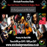 Past And Future Warriors In Reggae Edition One 4th April 2016