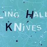 Whirling Hall of Knives: Show #1 (9th January 2013)