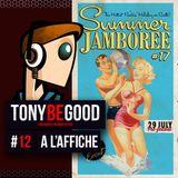 Tony Be Good - Emission 12 - A l'Affiche