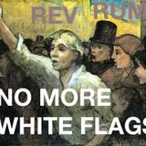 No More White Flags Part 1