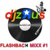 "@DjzRus DJ Rocky Jr ""FLASHBACK MIXX #1"""