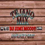 TEJANO MIX JANUARY 2017 DJ JIMI M!