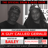 Bailey feat. A Guy Called Gerald / Mi-Soul Radio / Wed 11pm - 1am / 13-12-2017 (No ads)