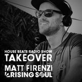 Matt Firenzi (Rising Soul) on DJ Mixture's House Beats Radio Show (D3EP.com) 26.05.2017