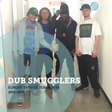 Dub Smugglers 16th October 2016