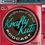 Krafty Kuts - Golden Era Hip Hop Vol 3 Podcast (mix only)
