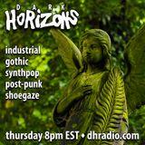Dark Horizons Radio - 7/13/17