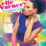 Elle Varner - Conversational Lush