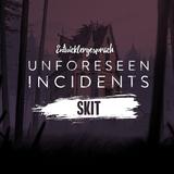 Skit - Unforeseen Incidents Entwicklergespräch