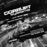 Darkmode - Corrupt Systems Techno Podcast - [ September 2015 ]