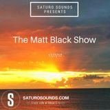 The Matt Black show (July 2017)