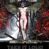 Take it loud