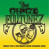DJ Shige – Fulltune 7 (Early 90's Ultimate New School Mix)