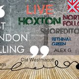 """EAST LONDON CALLING """"LIVE RADIO SHOW' with The Mannings , Cat Westmacott and Alex Gold"""