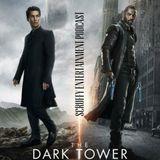 """The Dark Tower"" Pre-Show"