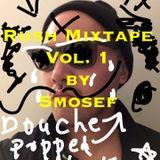 Rush Mixtape Vol. 1