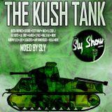 (The Kush Tank: Mixed By Sly) 2 Pac, Fetty Wap, Ludacris, 50 Cent, IAMSU (TheSlyShow.com)