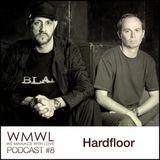 WMWL Podcast 8 Hardfloor (Cocoon / Hardfloor Rec / Harthouse)