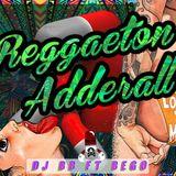 Mix Reggaeton Adderall 2k17