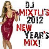 Dj Mixtli's 2012 New Year's Mix!