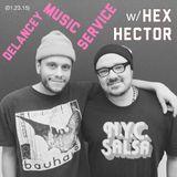 Delancey Music Service f. Hex Hector (01.23.15)