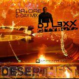 Desert Heat Vol.06 - DJ L3XX (Dr Dre Bday Mix)