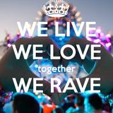 We F*CKING Rave - Mixtape