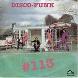 Disco-Funk Vol. 113