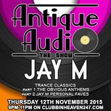 The Antique Audio Show feat Jay M  12_11_15