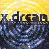 X-Dream - Trip To Trancesylvania - In The Mix