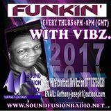 """Funkin With Vibz"" | Sound Fusion Radio | 160317 | N0 10"