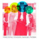 Intelekt Clothing| Immortal Mix | Special Girls | The Rebels