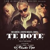 Mix Te Bote Remix ft Dj Pawer Floo  <3