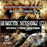 GENOCIDE_SESSIONZ_023_BY_M1CH3L_P(TREMORS) & AFTERMASK@Katalepsys & Guests RadioShow on DirtlabAudio