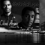 Colonel Abrams: Special Tribute To The Legend (Aired Live Of WQFS 90.9 FM )